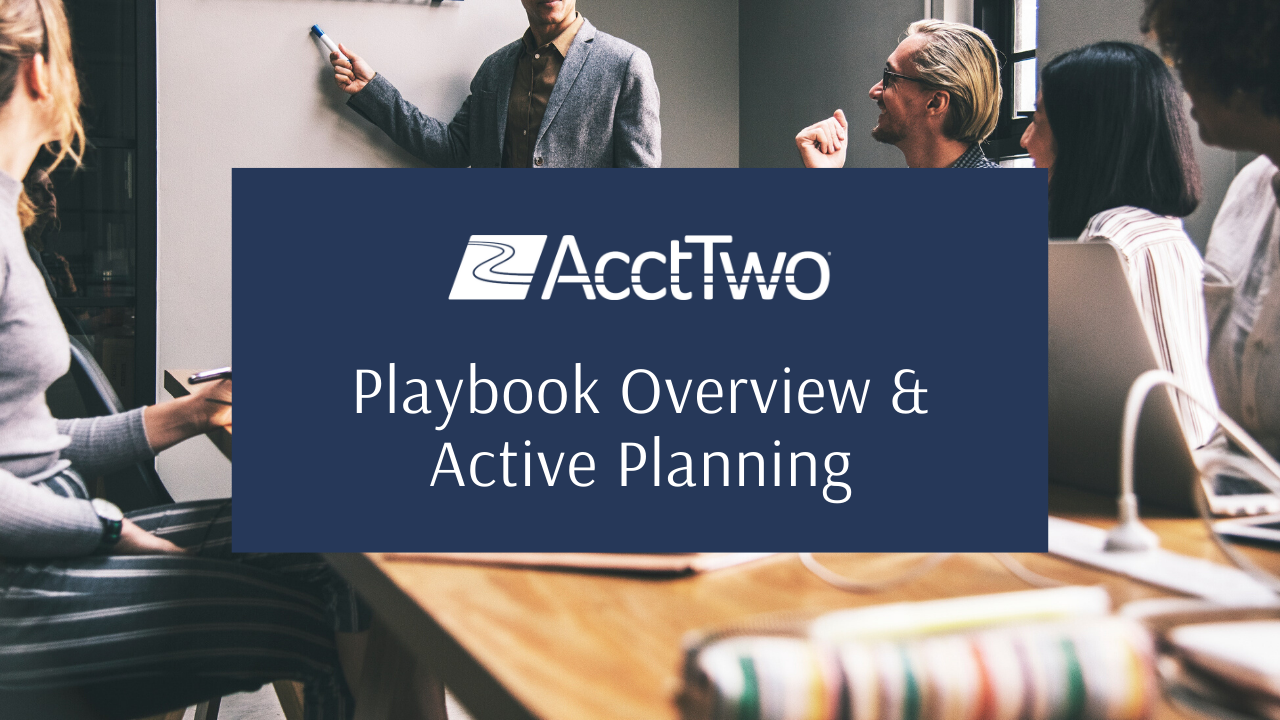 Playbook Overview & Active Planning