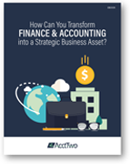 How Can You Transform Finance & Accounting into a Strategic Business Asset?