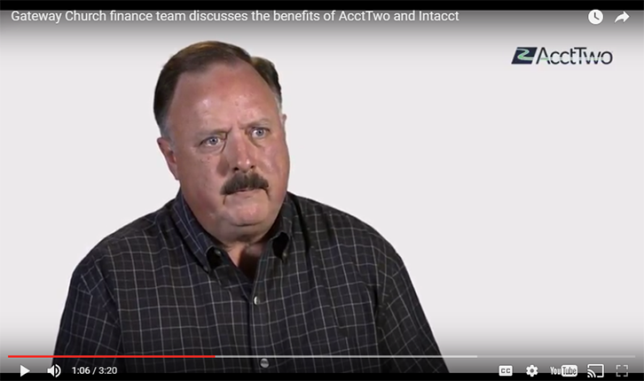 Video: Gateway Church Finance Team Discusses the Benefits of AcctTwo and Intacct
