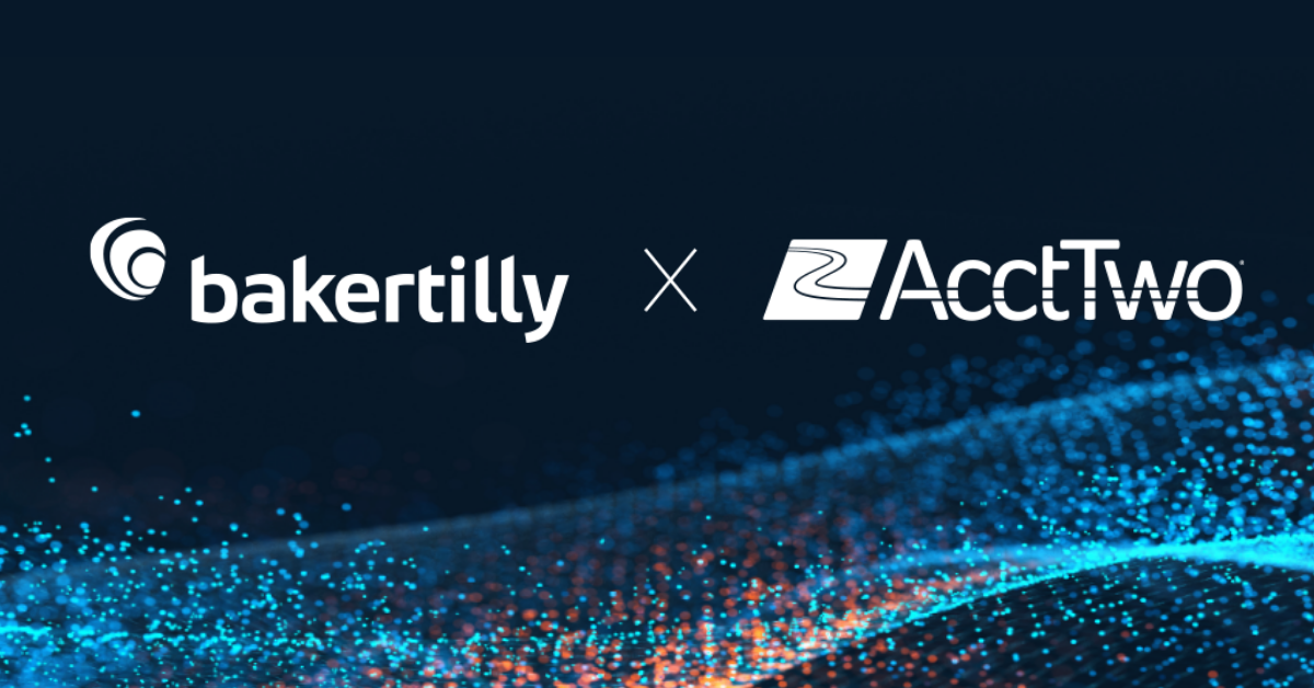 Baker Tilly Acquires AcctTwo, the Leading Sage Intacct Partner