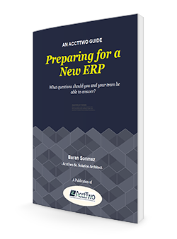 AcctTwo Guide for the Software Accountant Preparing for a New ERP